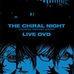サムネイル:ライブDVD「THE CHiRAL NIGHT -meets sweet pool- LIVE DVD」